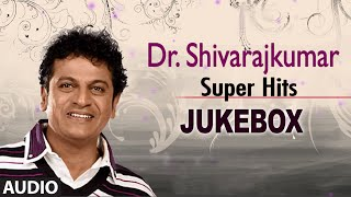 Dr Shivarajkumar super hits Jukebox | T-Series Kannada