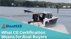 Boat Buyers Guide: What CE Certification Means for Boat Owners | BoatUS
