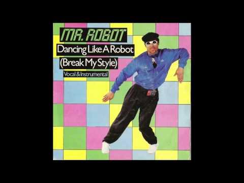 MR ROBOT - DANCING LIKE A ROBOT