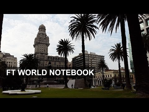 Uruguay - cutting edge or conservative?   FT World Notebook