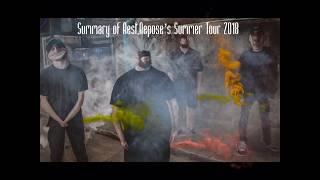 Rest, Repose Summer Tour Summary