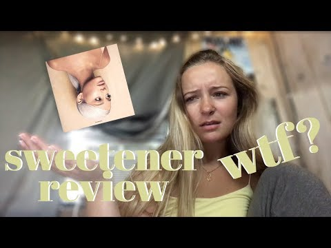 sweetener by ariana grande REVIEW/REACTION