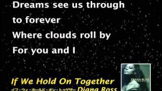 If We Hold On Together ♬ karaoke - Diana Ross.mp4