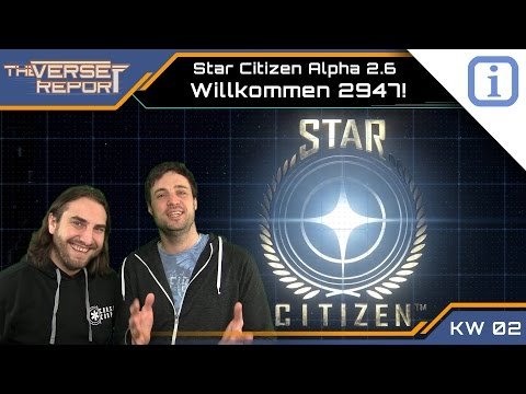 Star Citizen - Willkommen im Jahr 2947! | SCB Verse Report [Deutsch/German]