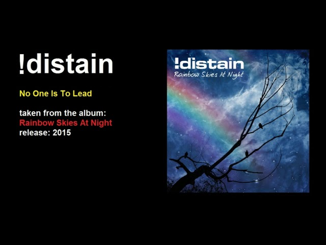 !distain - No One Is To Lead