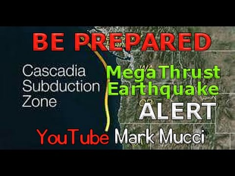 MEGATHRUST EQ Cascadia Subduction Zone-BE PREPARED for Destruction