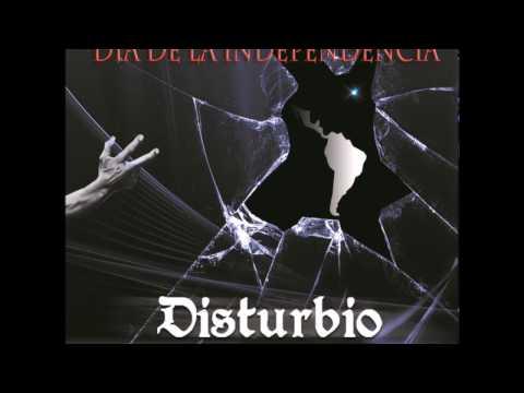 Disturbio - Día de la Independencia HD (2013)