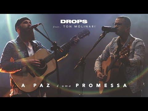 a-paz-É-uma-promessa-|-ft.-ton-molinari-•-drops