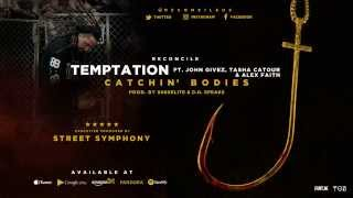 Reconcile - Temptation ft. John Givez, Tasha Catour & Alex Faith (Prod. By 808xElite & D.O. Speaks)