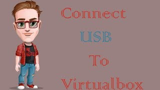 How To Enable USB In Virtualbox (2018)
