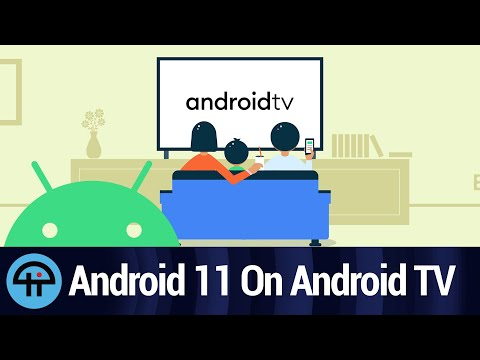 Android 11 on Android TV... Sort Of...