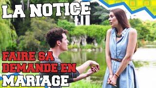 LA NOTICE - FAIRE SA DEMANDE EN MARIAGE