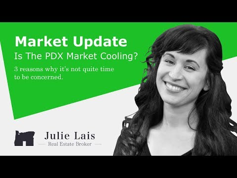Is the Portland Real Estate Market Cooling?