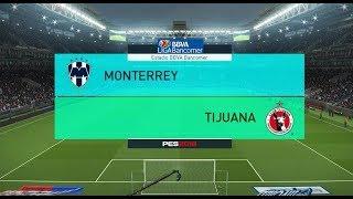 PES 2018 | Monterrey vs Tijuana | Jornada 3 Liga Mx | Gameplay PC