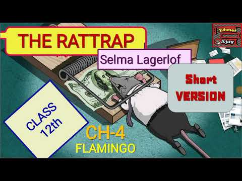 (Short recap) The Rattrap by Selma lagerlof class 12 flamingo by Edunet Ajay