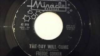 Freddie Gorman... The day will come . 1961.