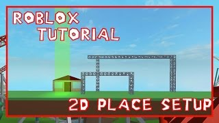 Roblox - How to make a 2D Place [V.2]