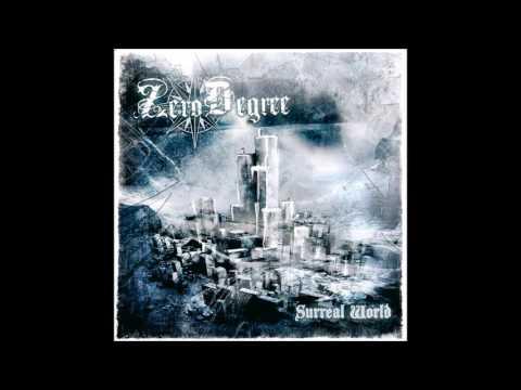 ZERO DEGREE - Surreal World [Full Album]