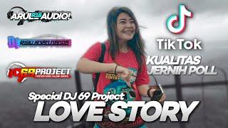 DJ Love Story' Slow Remix by 69 Project Riski Irfan Nanda
