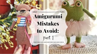 Amigurumi Mistakes: Part 1