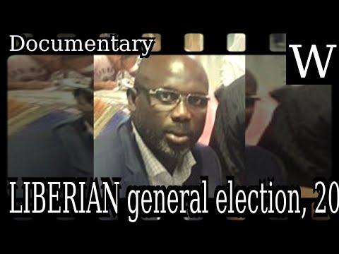 LIBERIAN general election, 2017 - WikiVidi Documentary