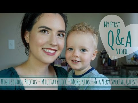 My First Ever Q&A Video! | High School Photos, Military Life, More Kids & A Very Special Guest