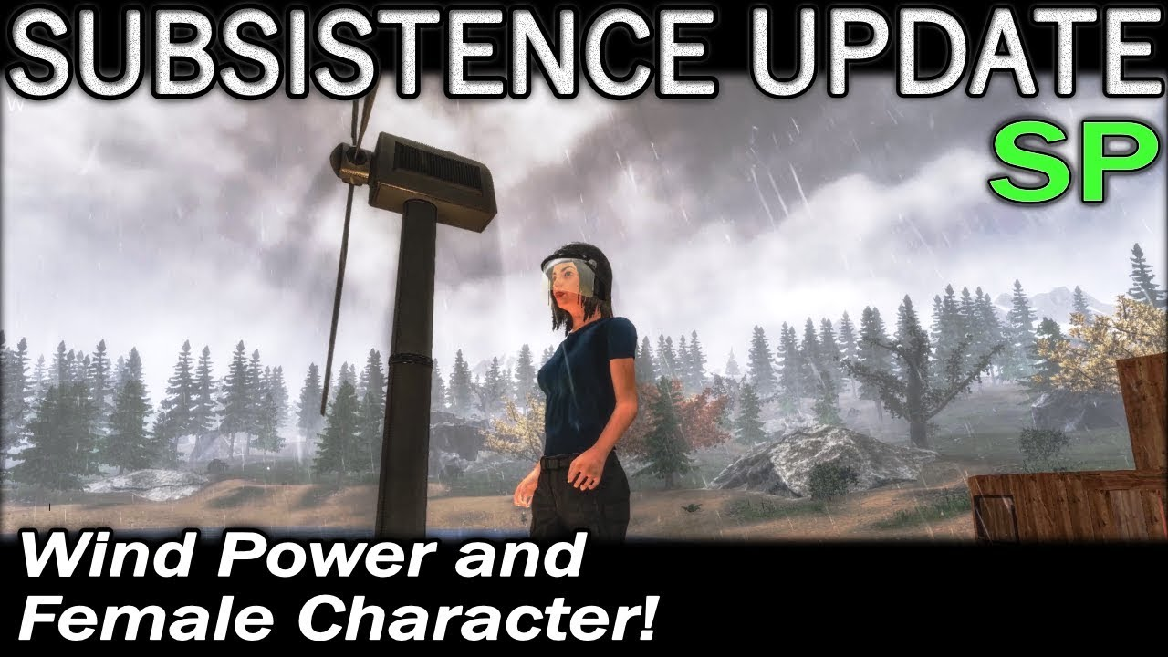 Wind Power and Female Character! | Subsistence Single Player Gameplay | EP  38 | Season 4