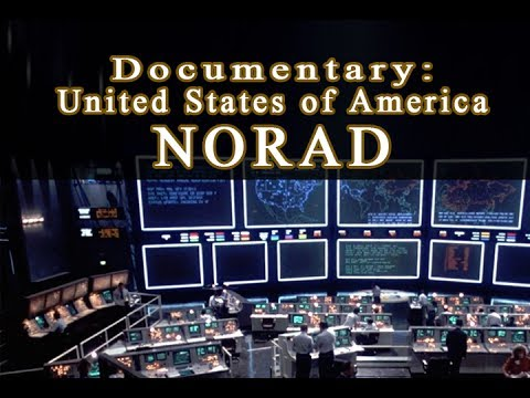 NORAD Documentary HD (North American Aerospace Defense Command) - United States