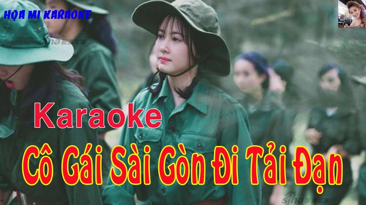 Karaoke CÔ GÁI SÀI GÒN ĐI TẢI ĐẠN. Nhạc cách mạng beat chuẩn. Karaoke Họa Mi.
