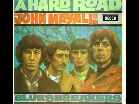 John Mayall and the bluesbreakers - A hard road - 1967