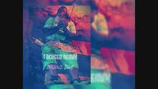 focused remix - Draxo Dae