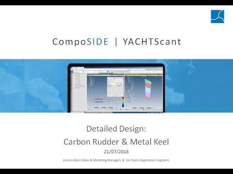 CompoSIDE Marine Series Webinar 3 | Detailed Design: Carbon Rudder and Keel Design