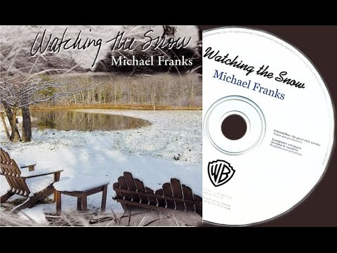 Michael Franks - Watching The Snow (Full Album) ►2003◄