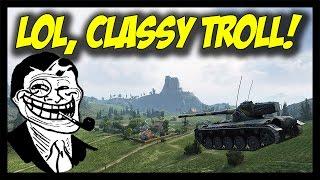 ► World of Tanks: LOL, Classy Troll! :D - RNGesus #37