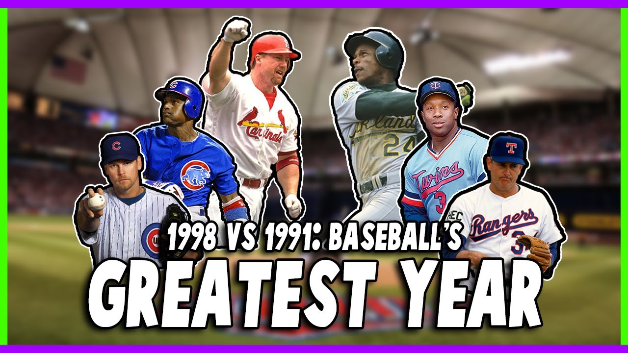 Was 1991 or 1998 The Greatest Season in MLB History?