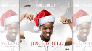 Korede Bello - Jingle bell