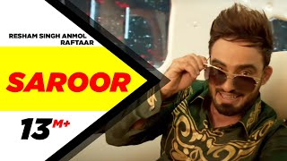 Saroor (Full Video) | Resham Singh Anmol Feat Raftaar | Latest Punjabi Song 2016 | Speed Records