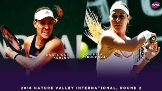 Angelique Kerber vs. Dominika Cibulkova | 2018 Nature Valley International Second Round | WTA