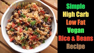 Simple | Low Fat | Rice & Bean Recipe