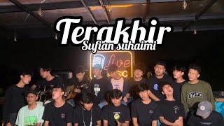 Terakhir - Sufian Suhaimi ( Scalavacoustic Cover )