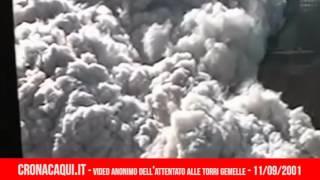 11 settembre 2001, la tragedia delle Torri Gemelle in un video anonimo