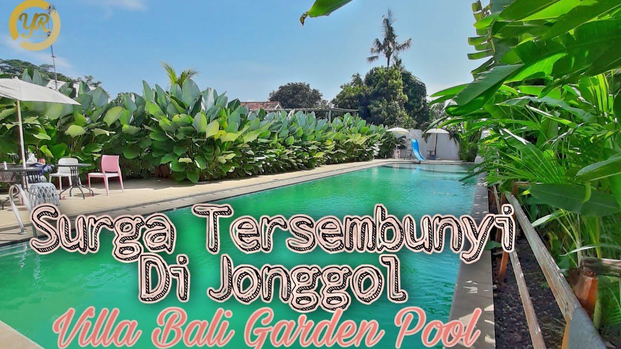 Surga Tersembunyi Di Jonggol Villa Bali Garden Pool Youtube