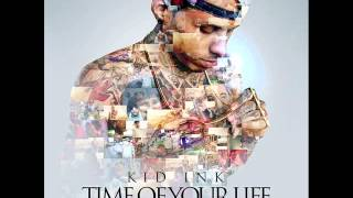 Kid Ink - Time Of Your Life (Dance Remix July 2012 Party Bangz)