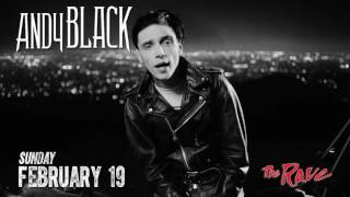 Andy Black at The Rave, February 19th