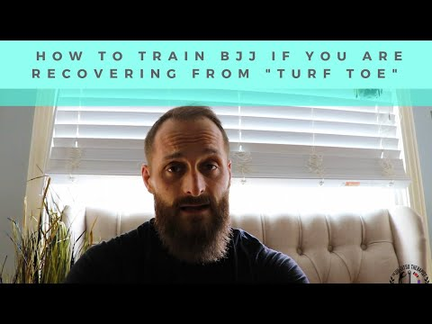"""How To Train BJJ With """"Turf Toe"""""""