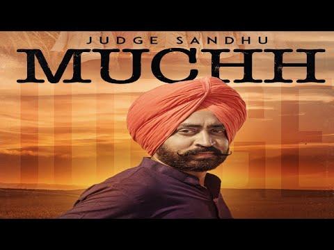 Muchh (Full HD) | Judge Sandhu Ft. KV Singh | New Punjabi Songs 2017 | Latest Punjabi Songs 2017