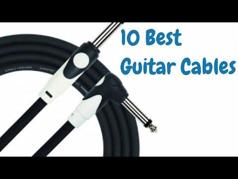 10 Best Guitar Cables 2017 #GuitarCables