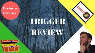 Trigger Review - 🔥How to make money with affiliate marketing🔥 Get My Insane (!) Bonus Package!