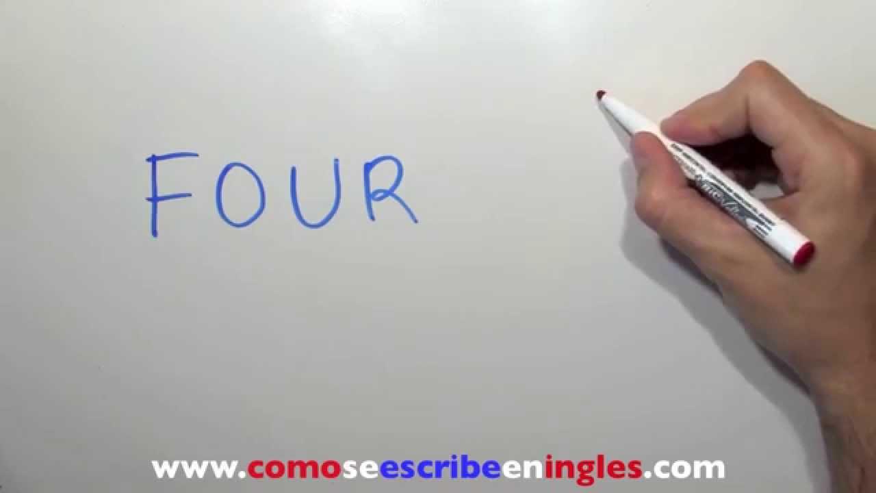 C mo se escribe en ingl s 4 n mero cuatro en ingl s youtube - Habitacion en ingles como se escribe ...