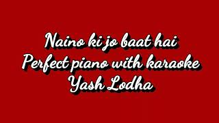 Naino Ki Jo Baat Hai | Mera hai sanam | Perfect Piano App | Tutorial | Instrumental with karaoke |